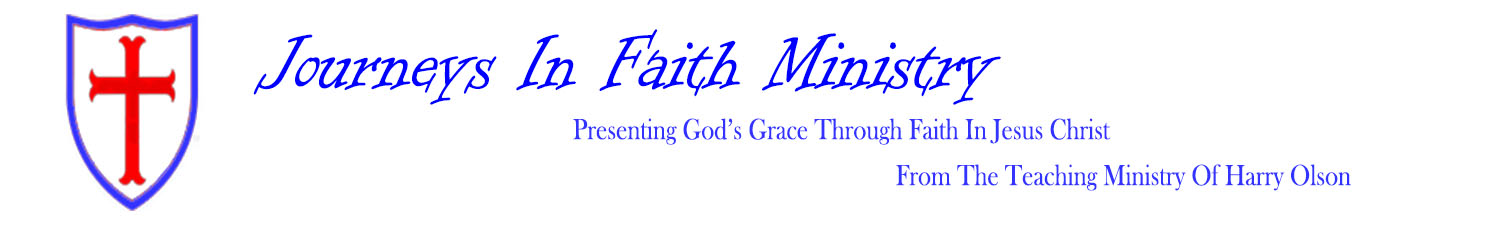 Journeys In Faith Presenting God's grace through faith in Jesus Christ